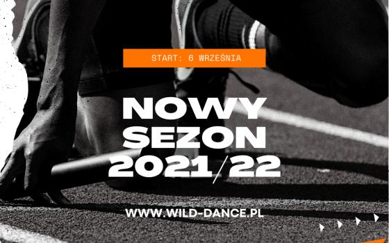 NOWY SEZON! START: 6 WRZEŚNIA 2021